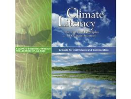 Climate Literacy: The Essential Principles of Climate Sciences
