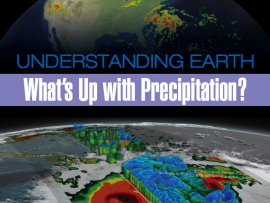 Understanding Earth: Whats Up With Precipitation?