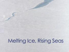 Thumbnail for Melting Ice, Rising Seas, showing ice and title text