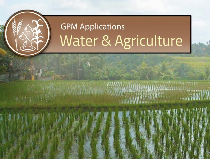 GPM Applications: Water & Agriculture